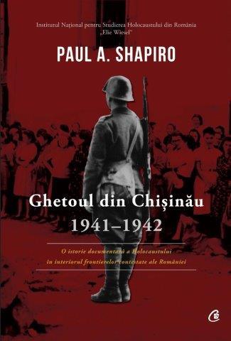 Ghetoul din Chișinău 1941-1942