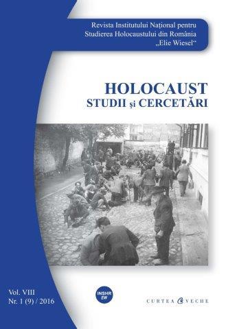 Revista INSHR-EW Holocaust. Studii şi cercetări, vol. VIII, nr. 1 (9)