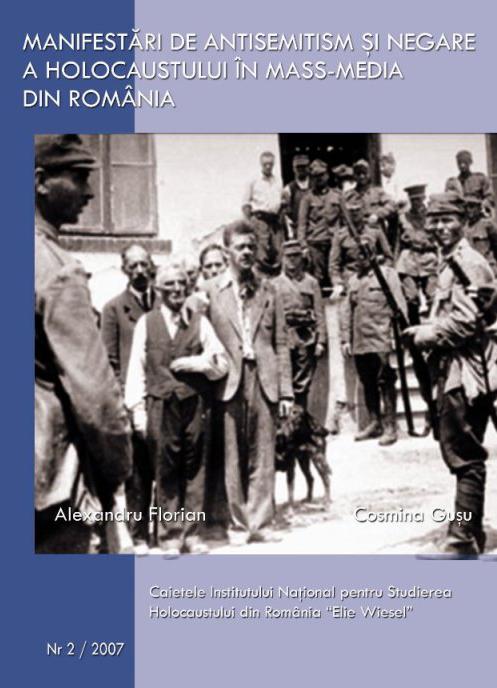 """Caietele Institutului Naţional pentru Studierea Holocaustului din România """"Elie Wiesel"""", Nr. 2/2007"""