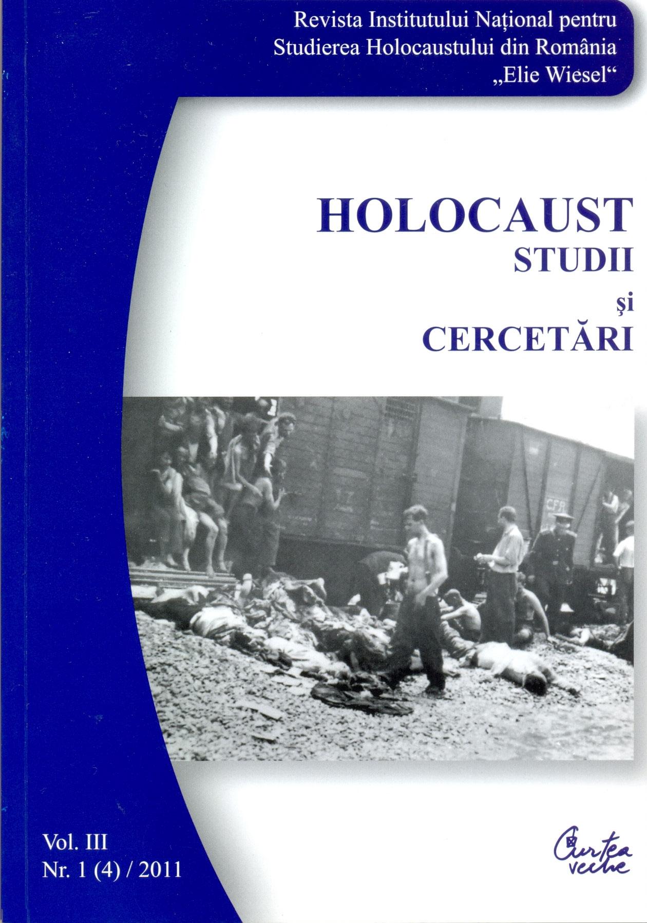 Revista INSHR Holocaust. Studii şi cercetări, vol. III, nr. 1(4)/2011